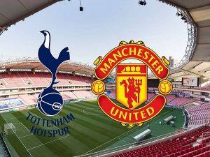 Nhận định Tottenham vs Man Utd, 2h15 ngày 20/06